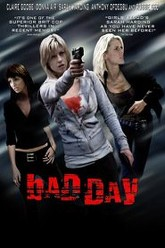Bad Day Trailer