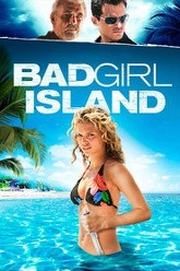 Bad Girl Island Trailer