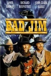 Bad Jim Trailer