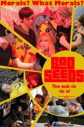 Bad Seeds Trailer