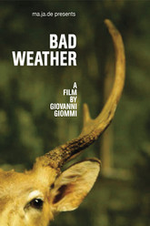 Bad Weather Trailer