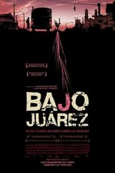 Bajo Juárez: The City Devouring Its Daughters Trailer