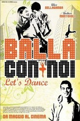 Balla con noi - Let's Dance Trailer
