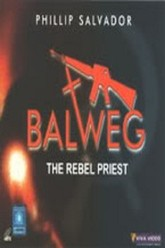 Balweg The Rebel Priest Trailer