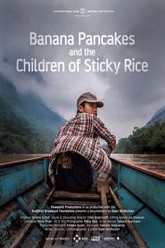 Banana Pancakes and the Children of Sticky Rice Trailer