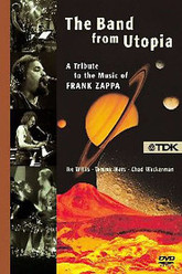 Band from Utopia: A Tribute to the Music of Frank Zappa Trailer