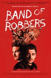 Band of Robbers Trailer