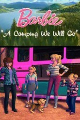 Barbie: A Camping We Will Go Trailer