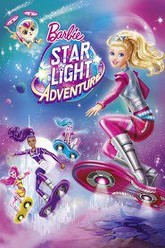 Barbie: Star Light Adventure Trailer
