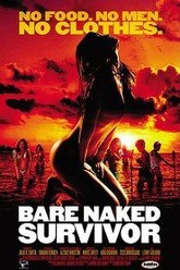 Bare Naked Survivor Trailer