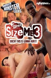 Bareback Monster Cocks - Super Size Me 3 Trailer