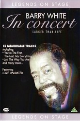 Barry White - In concert Larger than life Trailer