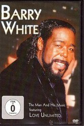 Barry White - The Man And His Music Trailer