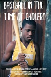 Baseball in a Time of Cholera Trailer