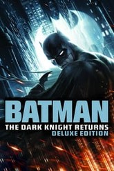 Batman: The Dark Knight Returns Deluxe Edition Trailer