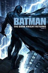 Batman: The Dark Knight Returns, Part 1 Trailer