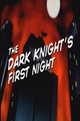 Batman: The Dark Knight's First Night Trailer