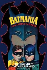 Batmania: From Comics to Screen Trailer