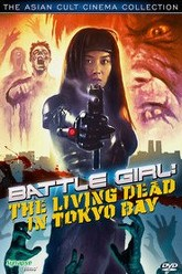 Battle Girl: Living Dead In Tokyo Bay Trailer