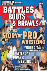 Battles Bouts and Brawls: The Story of Pro Wrestling in Detroit and the Surrounding Areas Trailer