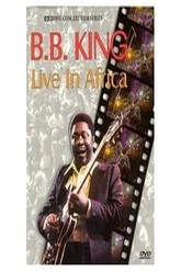 B.B. King: Live In Africa '74 Trailer
