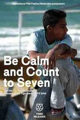 Be Calm and Count to Seven Trailer
