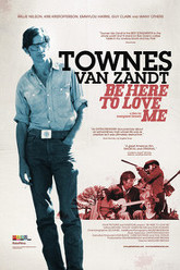 Be Here to Love Me: A Film About Townes Van Zandt Trailer