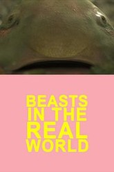 Beasts in the Real World Trailer
