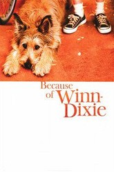 Because of Winn-Dixie Trailer