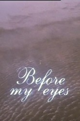 Before My Eyes Trailer