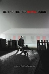 Behind the Red Motel Door Trailer