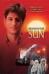 Behind The Sun Trailer