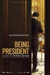 Being President Trailer