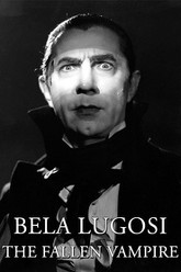 Bela Lugosi: The Fallen Vampire Trailer
