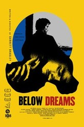 Below Dreams Trailer