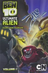 Ben 10 Ultimate Alien, Vol. 1 - Escape from Aggregor Trailer