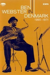 Ben Webster - In Denmark 1965-1971 Trailer