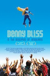 Benny Bliss and the Disciples of Greatness Trailer