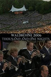Berliner Philharmonic Orchestra - Waldbühne 2006 - Thousand and One Nights Trailer