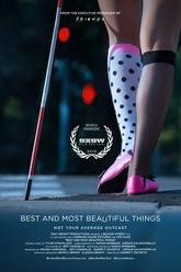 Best and Most Beautiful Things Trailer