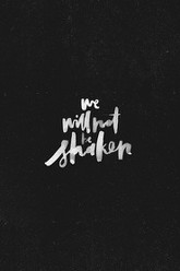 Bethel Music - We Will Not Be Shaken Trailer