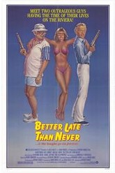 Better Late Than Never Trailer