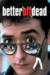 Better Off Dead... Trailer
