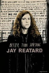 Better Than Something: Jay Reatard Trailer