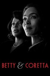 Betty and Coretta Trailer