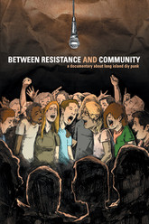 Between Resistance and Community: The Long Island Do It Yourself Punk Scene Trailer
