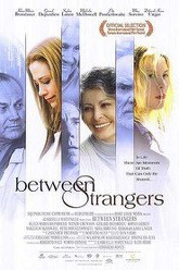 Between Strangers Trailer