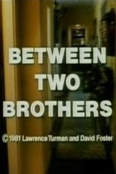 Between Two Brothers Trailer