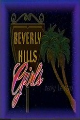 Beverly Hills Girls Trailer