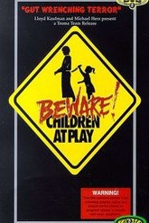 Beware: Children At Play Trailer